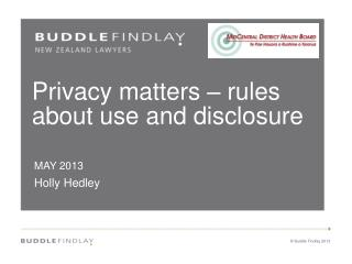 Privacy matters – rules about use and disclosure