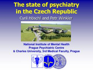 The state of  psychiatry  in  the  Czech Republic