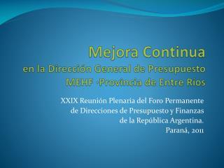 Mejora Continua en la Dirección General de Presupuesto MEHF ·Provincia de Entre Ríos