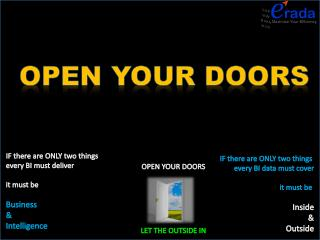 OPEN YOUR DOORS