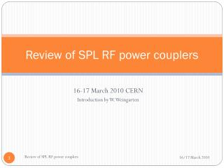 Review of SPL RF power couplers