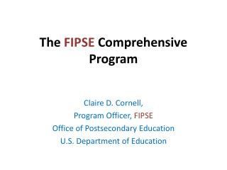 The FIPSE Comprehensive Program