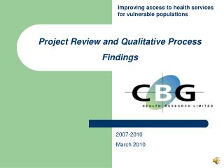 Project Review and Qualitative Process Findings