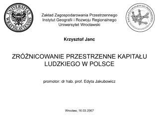 Zakład Zagospodarowania Przestrzennego Instytut Geografii i Rozwoju Regionalnego