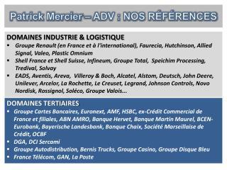 Patrick Mercier – ADV : NOS RÉFÉRENCES