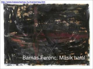 Barnás Ferenc: Másik halál