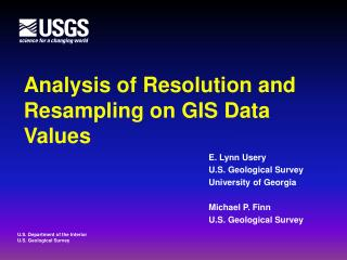 Analysis of Resolution and Resampling on GIS Data Values