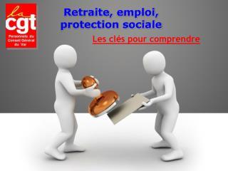 Retraite, emploi,  protection sociale