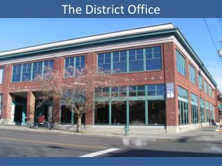 The District Office