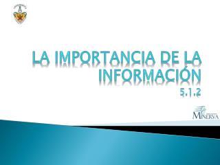 La Importancia de la información