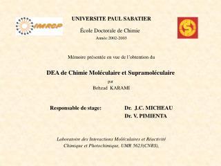 UNIVERSITE PAUL SABATIER École Doctorale de Chimie Année:2002-2003