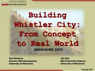 Building Whistler City: From Concept to Real World