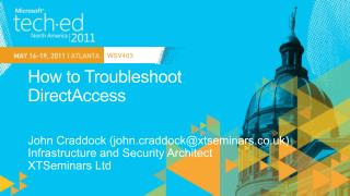How to Troubleshoot  DirectAccess