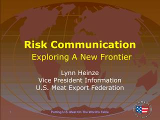 Risk Communication Exploring A New Frontier