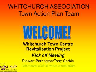 WHITCHURCH ASSOCIATION  Town Action Plan Team