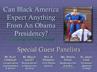 Can Black America Expect Anything From An  Obama  Presidency? A Sociology 255 Town Meeting1