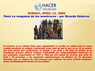 SUNDAY, APRIL 12, 2009 Perú: La venganza de los avestruces – por Ricardo  Uztarroz
