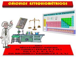 Autor  Nilxon Rodr�guez Maturana  Lic. Qu�mica y Biolog�a  (U. T. CH.) Esp . C. P. D.  (U. A. N.)