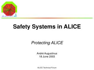 Safety Systems in ALICE