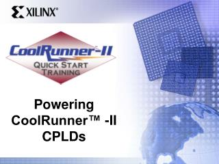 Powering  CoolRunner™ -II CPLDs