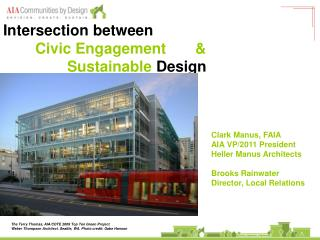 Intersection between  Civic Engagement &  Sustainable  Design