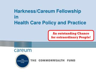 Harkness/Careum Fellowship in  Health Care Policy and Practice