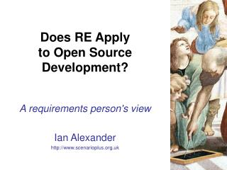 Does RE Apply  to Open Source  Development?