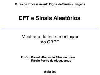 Curso de Processamento Digital de Sinais e Imagens