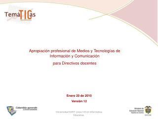 Apropiación profesional de Medios y Tecnologías de Información y Comunicación