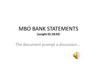 MBO BANK STATEMENTS ( Lenght  01:18:43 )