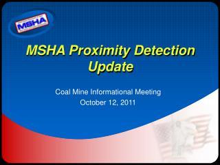 MSHA Proximity Detection Update
