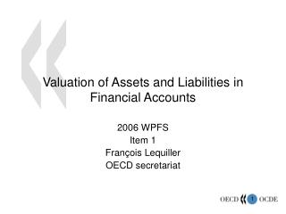Valuation of Assets and Liabilities in Financial Accounts