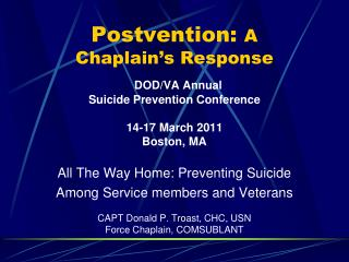 Postvention:  A  Chaplain's Response