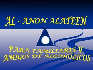 AL - ANON ALATEEN