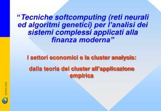 I settori economici e la cluster analysis:  dalla teoria dei cluster all'applicazione empirica