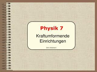 Physik 7