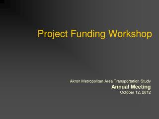 Project Funding Workshop