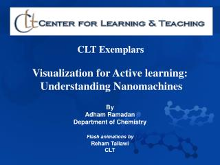 Visualization for Active learning:  Understanding Nanomachines
