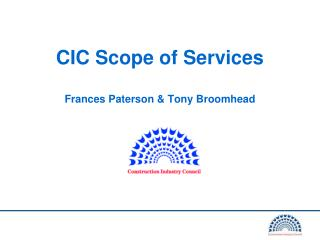 CIC Scope of Services Frances Paterson & Tony Broomhead