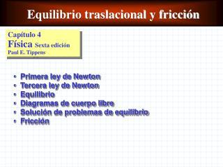 Equilibrio traslacional y fricci�n