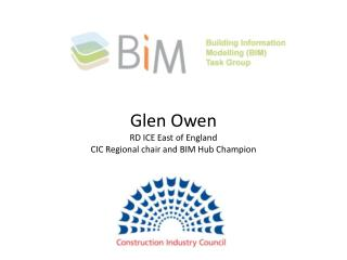 Welcome Glen Owen RD ICE East of England CIC Regional chair and BIM Hub Champion