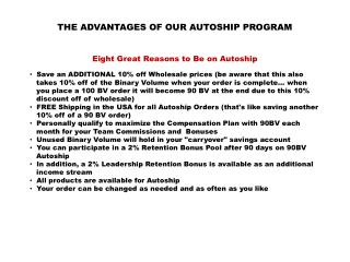 THE ADVANTAGES OF OUR AUTOSHIP PROGRAM