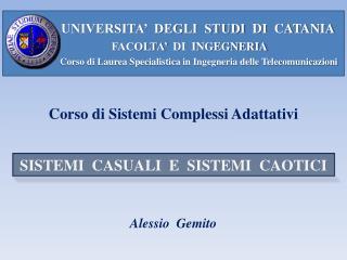 UNIVERSITA'  DEGLI  STUDI   DI   CATANIA            FACOLTA'   DI   INGEGNERIA