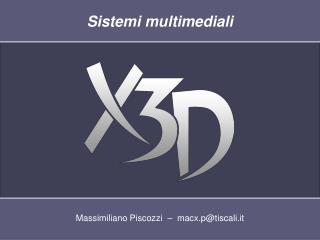 Massimiliano Piscozzi  –  macx.p@tiscali.it