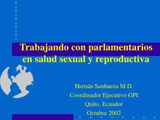 Trabajando con parlamentarios en salud sexual y reproductiva