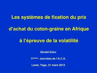 Les  systèmes  de fixation du prix  d'achat  du  coton-graine  en  Afrique