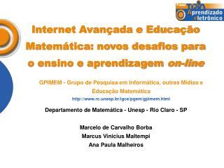 Internet Avançada e Educação Matemática: novos desafios para o ensino e aprendizagem  on-line