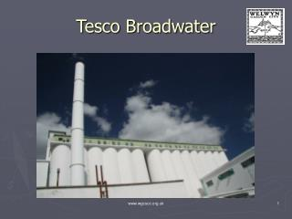 Tesco Broadwater