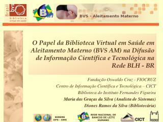 Fundação Oswaldo Cruz - FIOCRUZ Centro de Informação Científica e Tecnológica – CICT