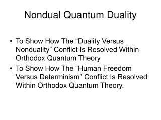 Nondual Quantum Duality